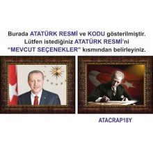 AKP Cumhurbaşkanı Recep Tayyip Erdoğan ve Atatürk Resmi Çerçeveli Resim İkili Set (2 Resim) 45x32-70x50-100x70-150x100cm AKPCR25R2Y