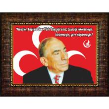 MHP Alparslan Türkeş ve Sözü Resmi Çerçeveli Resim MHPCR02ATY